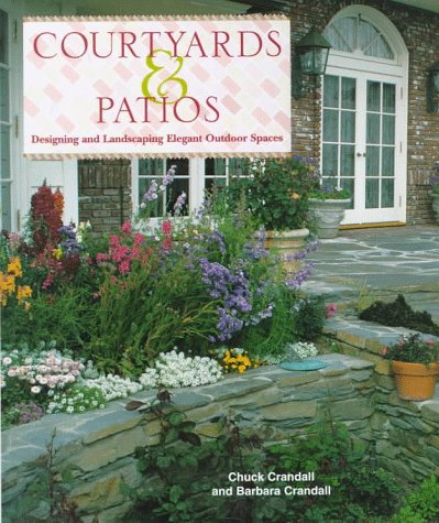 Cheap  Courtyards & Patios: Designing and Landscaping Elegant Outdoor Spaces