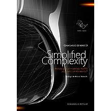 Simplified Complexity - Método para el modelado NURBS avanzado con Rhinoceros