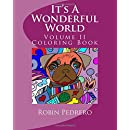 It's A Wonderful World: Volume II Coloring Book (Volume 2)