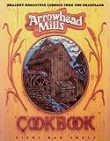 Arrowhead Mills Cookbook, Vicki R. Chelf, 0895295466