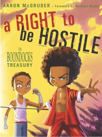 Search : A Right to Be Hostile: The Boondocks Treasury