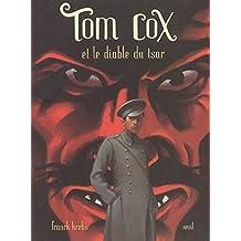 Tom Cox et le diable du tsar