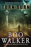 Turn or Burn, Boo Walker, 0991301803
