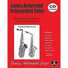 Jamey Aebersold Transcribed Solos: Bebop Solos, Licks, Patterns, Book & CD