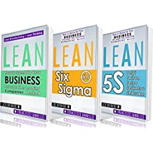 LEAN: Lean Bible - Six Sigma & 5S - 3 Manuscripts + 1 BONUS BOOK (Lean Thinking, Lean Production, Lean Manufacturing, Lean Startup, Kaizen)