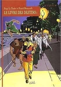 Le Livre des destins, tome 1 : Le Premier Pas par Le Tendre