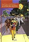 Le Livre des destins, tome 1 : Le Premier Pas par Serge Le Tendre