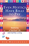 Even Mystics Have Bills to Pay, Jim Rosemergy, 0945175116