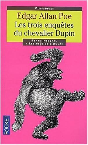 Livre gratuits en ligne Les trois enquêtes du chevalier Dupin pdf epub