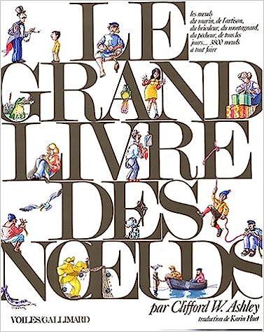Le Grand Livre des noeuds