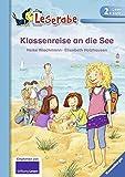 Klassenreise an die See (Leserabe - 2. Lesestufe)
