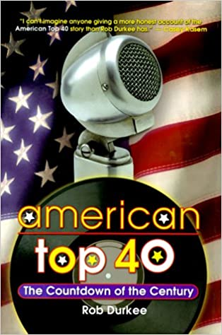 American Top Forty: The Countdown of the Century: Rob Durkee