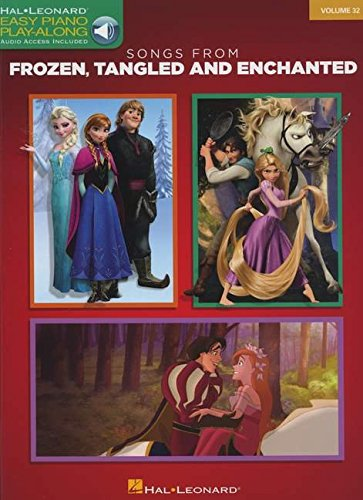 Songs from Frozen, Tangled and Enchanted: Easy Piano CD Play-Along Volume 32 (Easy Piano Play-Along) (Tangled Music Book)