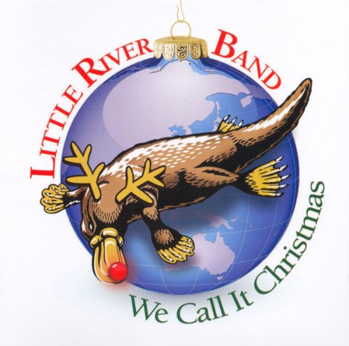 Little River Band - We Call It Christmas