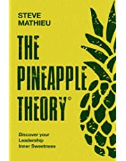 The Pineapple Theory: Discover your Leadership inner sweetness: 1