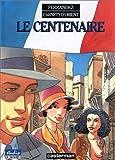 """Afficher """"Carnets d'Orient n° 4 Le Centenaire"""""""