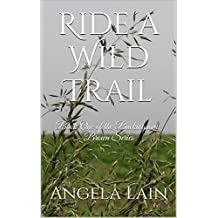 Ride a Wild Trail: Book One of the Buckingham-Brown Series (The Buckingham-Brown Family 1)