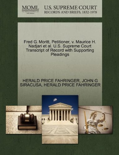 Fred G. Moritt, Petitioner, v. Maurice H. Nadjari et al. U.S. Supreme Court Transcript of Record with Supporting Pleadings