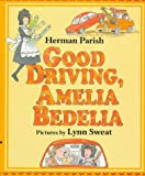 Good Driving, Amelia Bedelia, Herman Parish, 0688133592