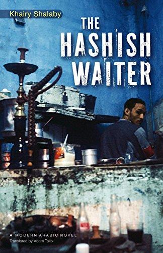 The Hashish Waiter (Modern Arabic Literature)