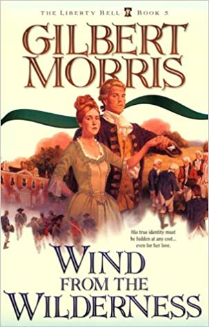 Image result for wind from the wilderness by gilbert morris