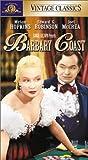 Barbary Coast [VHS]
