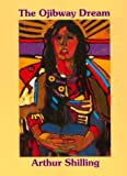 img - for The Ojibway Dream book / textbook / text book