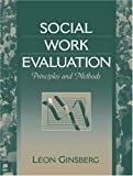 Social Work Evaluation: Principles and Methods