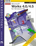 New Perspectives on Microsoft Works 4.0/4.5 Introductory -- Enhanced, Clemens, 0760070040
