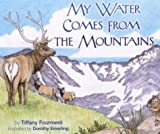 My Water Comes from the Mountains, Tiffany Fourment, 1570983887