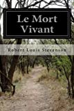 img - for Le Mort Vivant (French Edition) book / textbook / text book