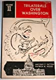 Trilaterals over Washington