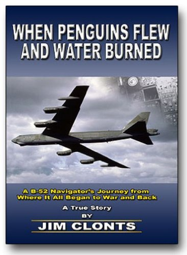 When Penguins Flew and Water Burned (English Edition) por [Clonts, Jim]