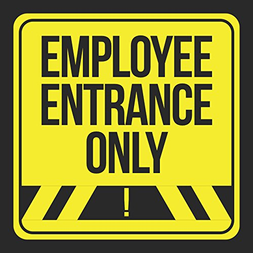 Employee Entrance Only Print Black Yellow Street Notice Road Business Office Signs Commercial Plastic 12x12 Square Sig
