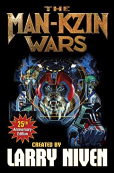 The Man-Kzin Wars (Man-Kzin Wars Series Book 1) by [Niven, Larry, Hickman, Stephen, Anderson, Poul, Ing, Dean]