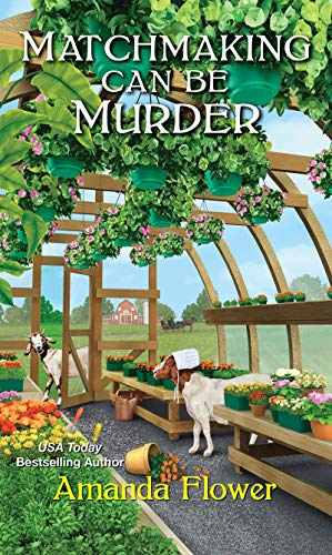 Matchmaking Can Be Murder (An Amish Matchmaker Mystery Book 1) by [Flower, Amanda]