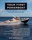 Your First Powerboat, Robert J. Armstrong, 0071496734