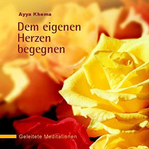 Dem eigenen Herzen begegnen: Geleitete Meditationen