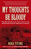 My Thoughts Be Bloody, Nora Titone, 1416586067