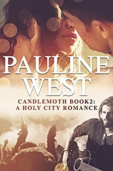Candlemoth: Book 2: How to Spend It (A Holy City Romance) by [West, Pauline]