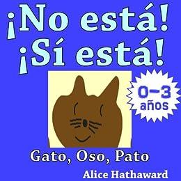Amazon.com: ¡No está, Sí está! : Gato, Oso, Pato (Libros ...
