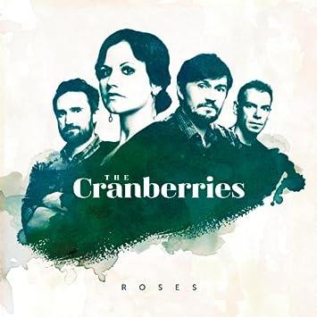 e9376d5dae487 Cranberries - ROSES - Amazon.com Music