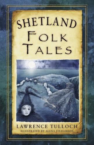 Shetland Folk Tales United Kingdom