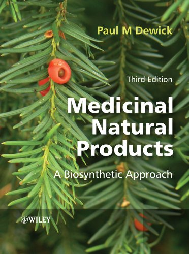 Medicinal Natural Products: A Biosynthetic Approach por Paul M. Dewick