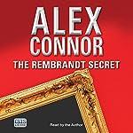 The Rembrandt Secret | Alex Connor