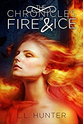 The Chronicles of Fire and Ice (The Legend of the Archangel Book 1)