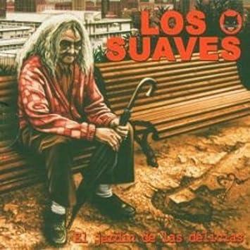 El Jardin de Las Delicias: Los Suaves: Amazon.es: Música