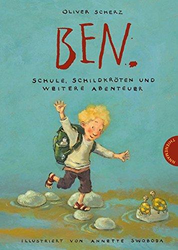 Ben.: Schule, Schildkröten und weitere Abenteuer