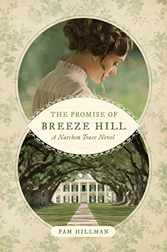 The Promise of Breeze Hill (A Natchez Trace Novel) cover