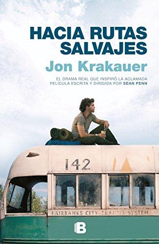Hacia rutas salvajes / Into the Wild  [Krakauer, Jon] (Tapa Blanda)
